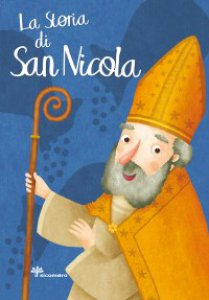 Copertina di 'La storia di San Nicola'