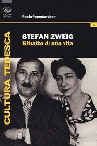 Copertina di 'Stefan Zweig. Ritratto di una vita'
