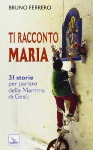 Copertina di 'Ti racconto Maria'