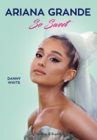 Ariana Grande So Sweet - White Danny