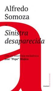 Copertina di 'Sinistra desaparecida. Sud America: la crisi delle forze progressiste'