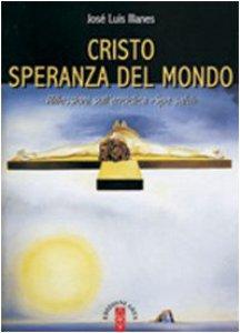 """Copertina di 'Cristo speranza del mondo. Riflessioni sull'enciclica""""Spe salvi""""'"""