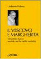 Il Vescovo e Margherita - Folena Umberto
