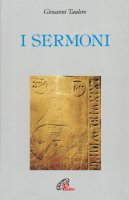 I sermoni - Taulero Giovanni