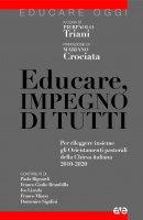 Educare, impegno di tutti - Domenico Sigalini, Paola Bignardi, Francesco Miano
