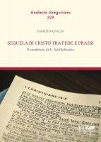 Sequela di Cristo tra fede e prassi - Fabrizio Rinaldi