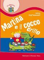 Martina e il coccodrillo - Degl'Innocenti Fulvia