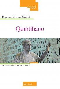 Copertina di 'Quintiliano. Modelli pedagogici e pratiche didattiche.'