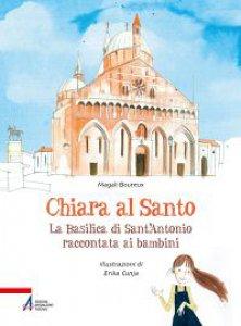 Copertina di 'Chiara al Santo'