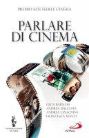 Parlare di cinema - Centro San Fedele