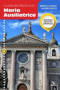 Copertina di 'Guida alla Basilica di Maria Ausiliatrice'