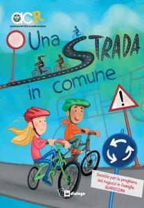 Copertina di 'Una Strada in comune. Sussidio per la preghiera dei ragazzi in famiglia - Quaresima'
