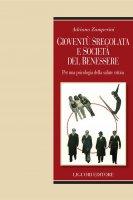 Gioventù sregolata e società del benessere - Adriano Zamperini