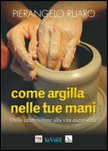 Copertina di 'Come argilla nelle tue mani'