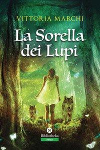 Copertina di 'La sorella dei lupi'