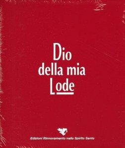 Copertina di 'Dio della mia Lode 2020 (Libro canti ad anelli aggiornabile)'
