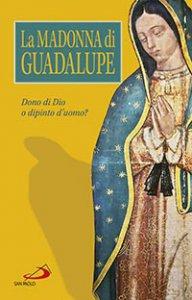 Copertina di 'La Madonna di Guadalupe'