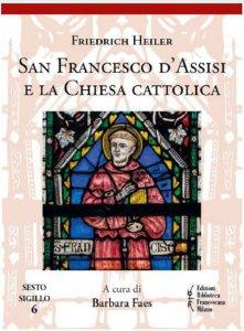 Copertina di 'San Francesco d'Assisi e la Chiesa cattolica'