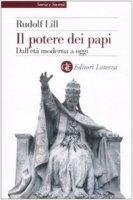 Il potere dei papi - Rudolf Lill