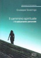 Il cammino spirituale. Laboratorio di formazione - Sovernigo Giuseppe
