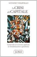 La crisi del capitale - Vasapollo Luciano
