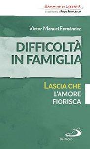 Copertina di 'Difficoltà in famiglia'