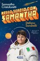 Nello spazio con Samantha - Stefano Sandrelli, Samantha Cristoforetti