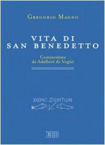 Copertina di 'Vita di san Benedetto. Commentata da Adalbert de Vog��'