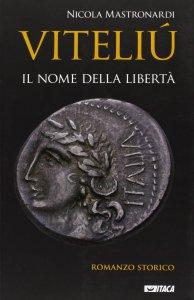 Copertina di 'Viteliú. Il nome della libertà.'