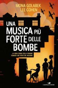 Copertina di 'Una musica più forte delle bombe'