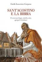 Sant'Agostino e la Bibbia - Gargano Guido I.