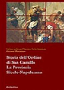 Copertina di 'Storia dell'Ordine di San Camillo'