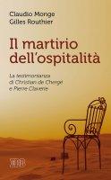 Il martirio dellospitalità - Claudio Monge, Gilles Routhier