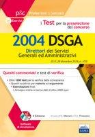 I test per la preselezione del concorso per 2004 DSGA. Quesiti commentati e test di verifica. Con software di simulazione - Mariani Giuseppe, Proserpio Rosa Angela
