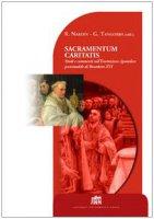 Sacramentum caritatis. Studi e commenti sull'esortazione apostolica postsinodale di Benedetto XVI - Nardin Roberto, Tangorra Giovanni
