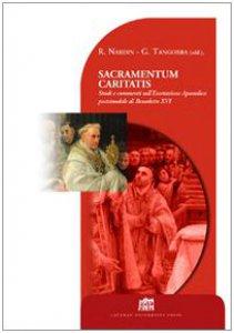 Copertina di 'Sacramentum caritatis. Studi e commenti sull'esortazione apostolica postsinodale di Benedetto XVI'