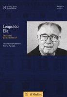 Discorsi parlamentari - Elia Leopoldo