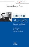 Educare alla pace - Fida M. Grazia