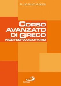 Copertina di 'Corso avanzato di Greco neotestamentario'