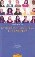La donna nella Chiesa di Francesco e nel mondo - Enrica Rosanna