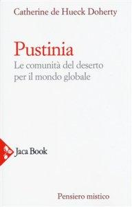 Copertina di 'Pustinia: le comunità del deserto oggi'