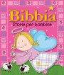 Bibbia. Storie per bambine