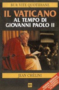 Copertina di 'Il Vaticano al tempo di Giovanni Paolo II'