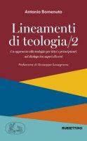 Lineamenti di teologia. Vol. 2 - Antonio Bomenuto