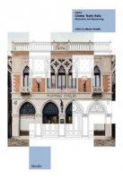Venice. Cinema Teatro Italia. Restoration and repurposing. Ediz. illustrata