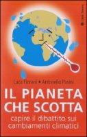 Il pianeta che scotta - Pasini Antonello, Fiorani Luca