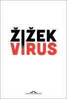 Virus - Slavoj Žižek