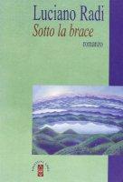 Sotto la brace - Radi Luciano