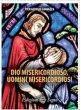 Dio misericordioso, uomini misericordiosi