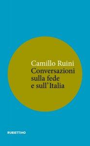 Copertina di 'Conversazioni sulla fede e sull'Italia'